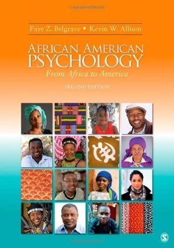 Amazon Com African American Psychology From Africa To America By Belgrave Faye Z Allison Kevin W Sage Publications Psychology African American American