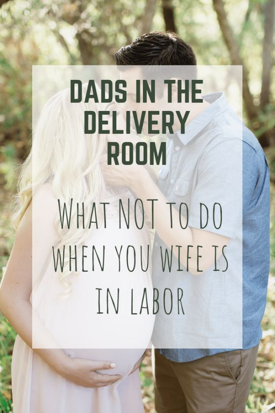 Dads In The Delivery Room - What NOT To Do