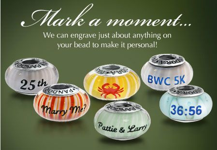 We can engrave just about anything on your bead to make it personal!