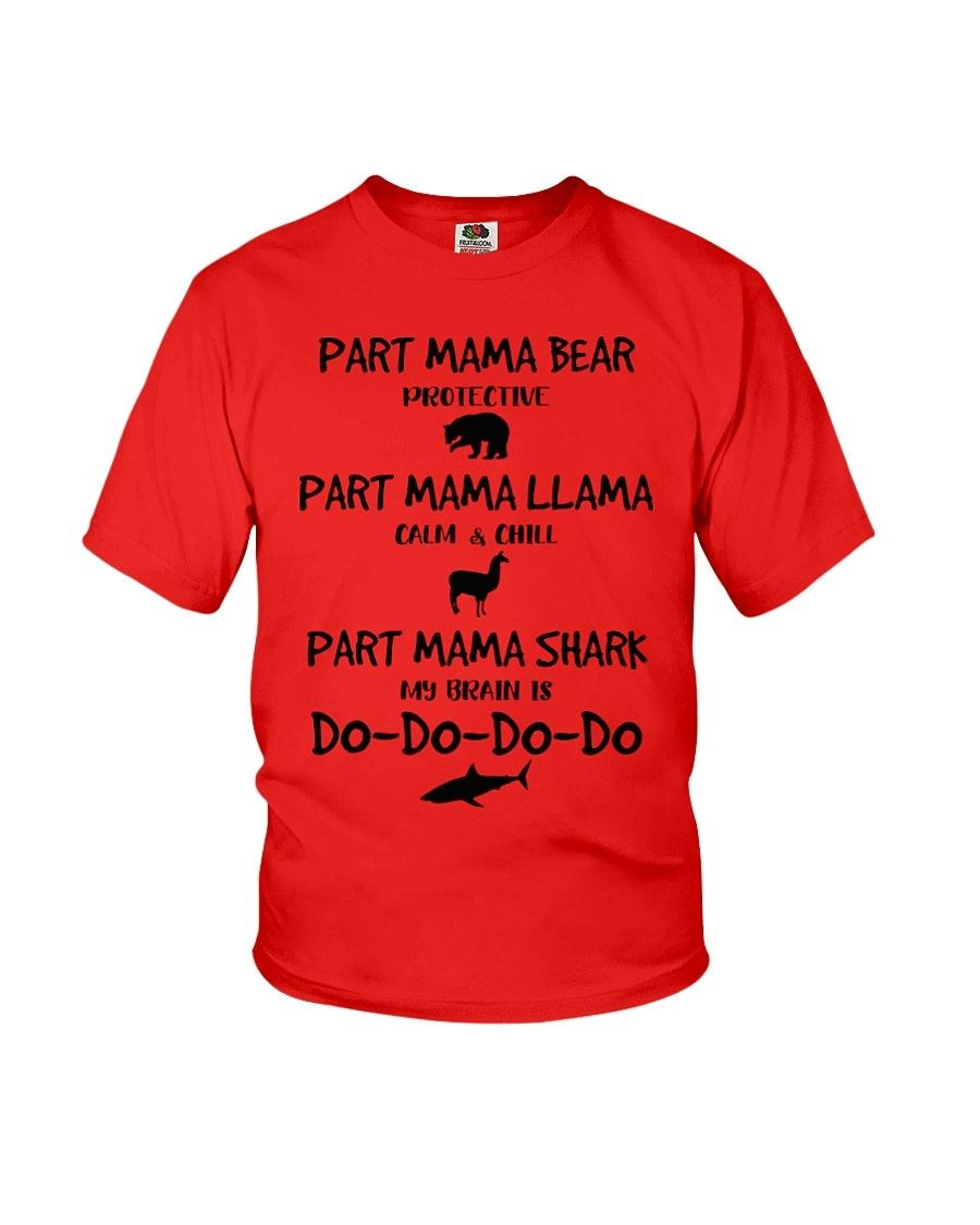 71f780b2 Part mama bear part mama llama part mama shark shirt - Bui's Site ...
