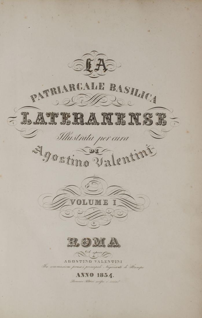 Valentini Agostino La patriarcale Basilica Lateranense | Vol 1 | Domenico Feltrini 1834