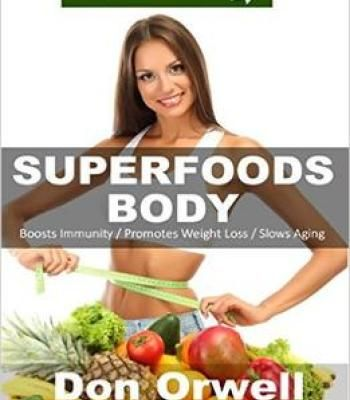 Superfoods body over 75 quick easy gluten free low cholesterol superfoods body over 75 quick easy gluten free low cholesterol whole foods recipes full forumfinder Images