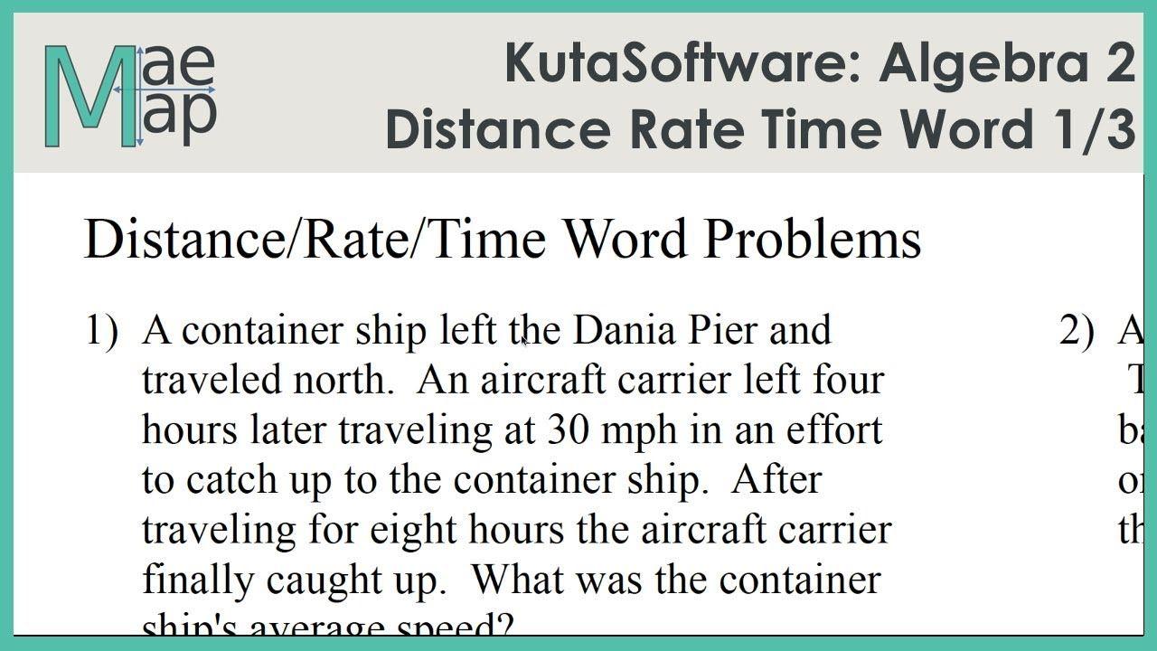 Kutasoftware Algebra 2 Distance Rate Time Word Problems Part 1 Youtube Time Word Problems Word Problems Word Problem Worksheets