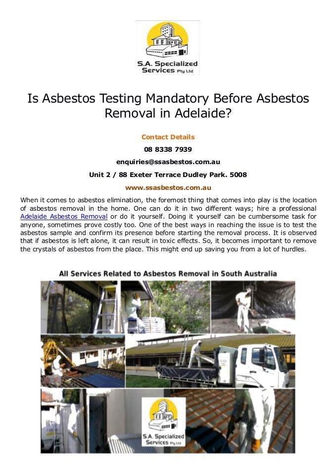 This Pdf Can Explore Well About This Query That Is Asbestos Testing Mandatory Before Asbestos Removal In Adelaid Asbestos Removal How To Remove Terrace Park