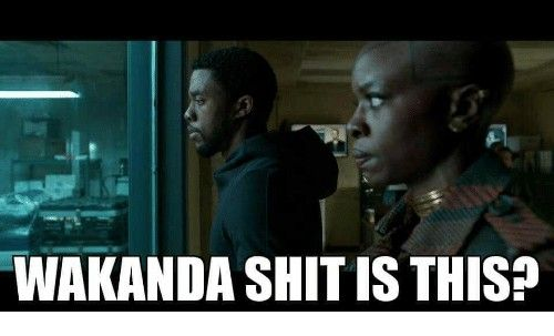 Wakanda shit is this? | DC and Marvel | Black panther, Marvel