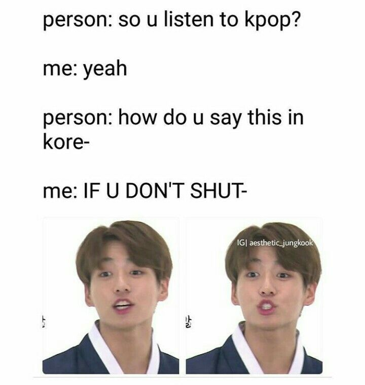 And They Wonder Why People Question My Life Existence Bts Memes Hilarious Kpop Memes Kpop Funny