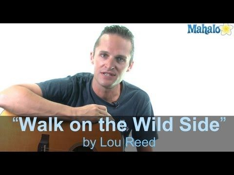"How to Play ""Walk on the Wild Side"" by Lou Reed on Guitar - YouTube"