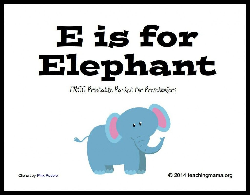 E Is For Elephants Letter E Printables