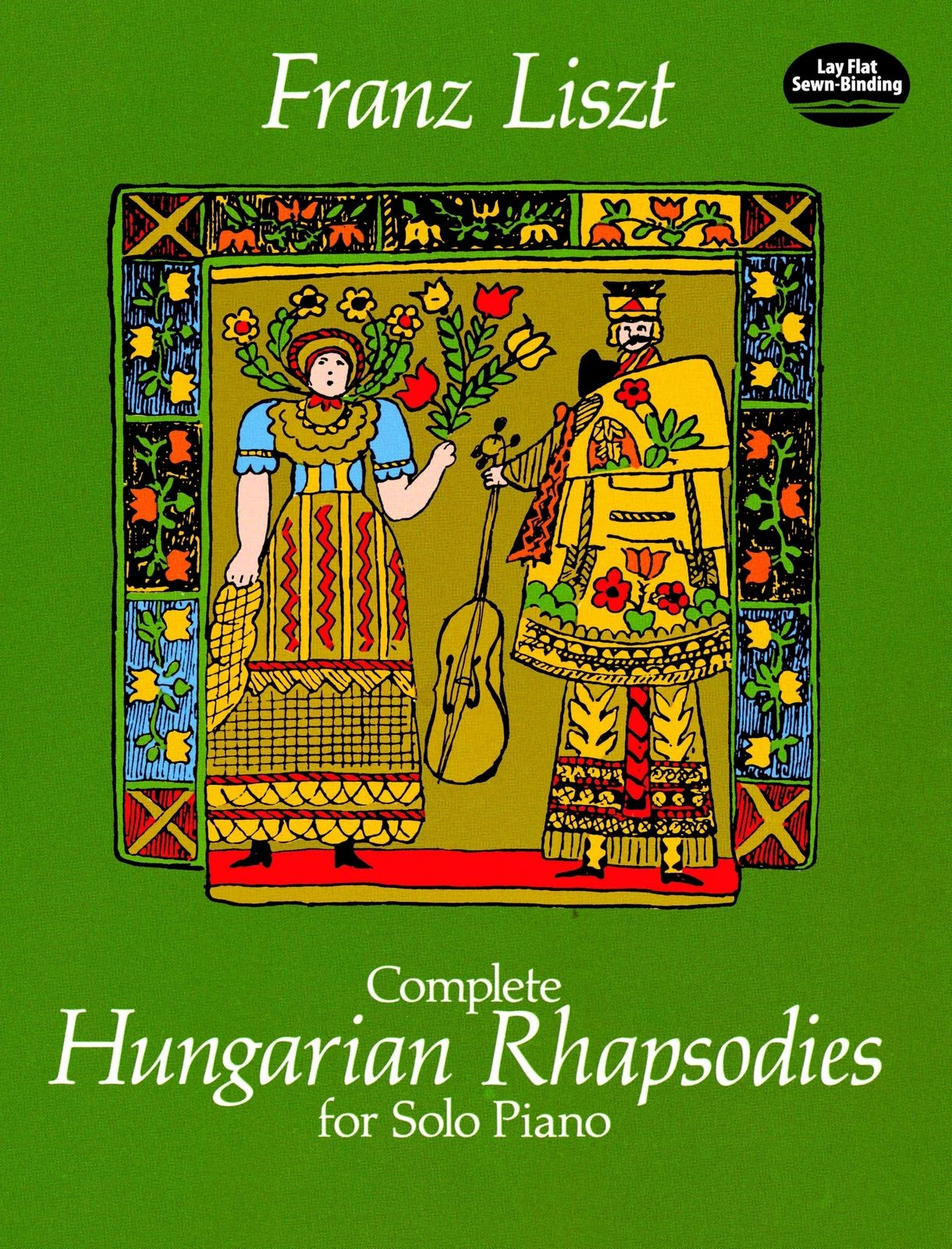 Complete Hungarian Rhapsodies for Solo Piano by Franz Liszt All 19  Rhapsodies reproduced directly from an authoritative Russian edition.