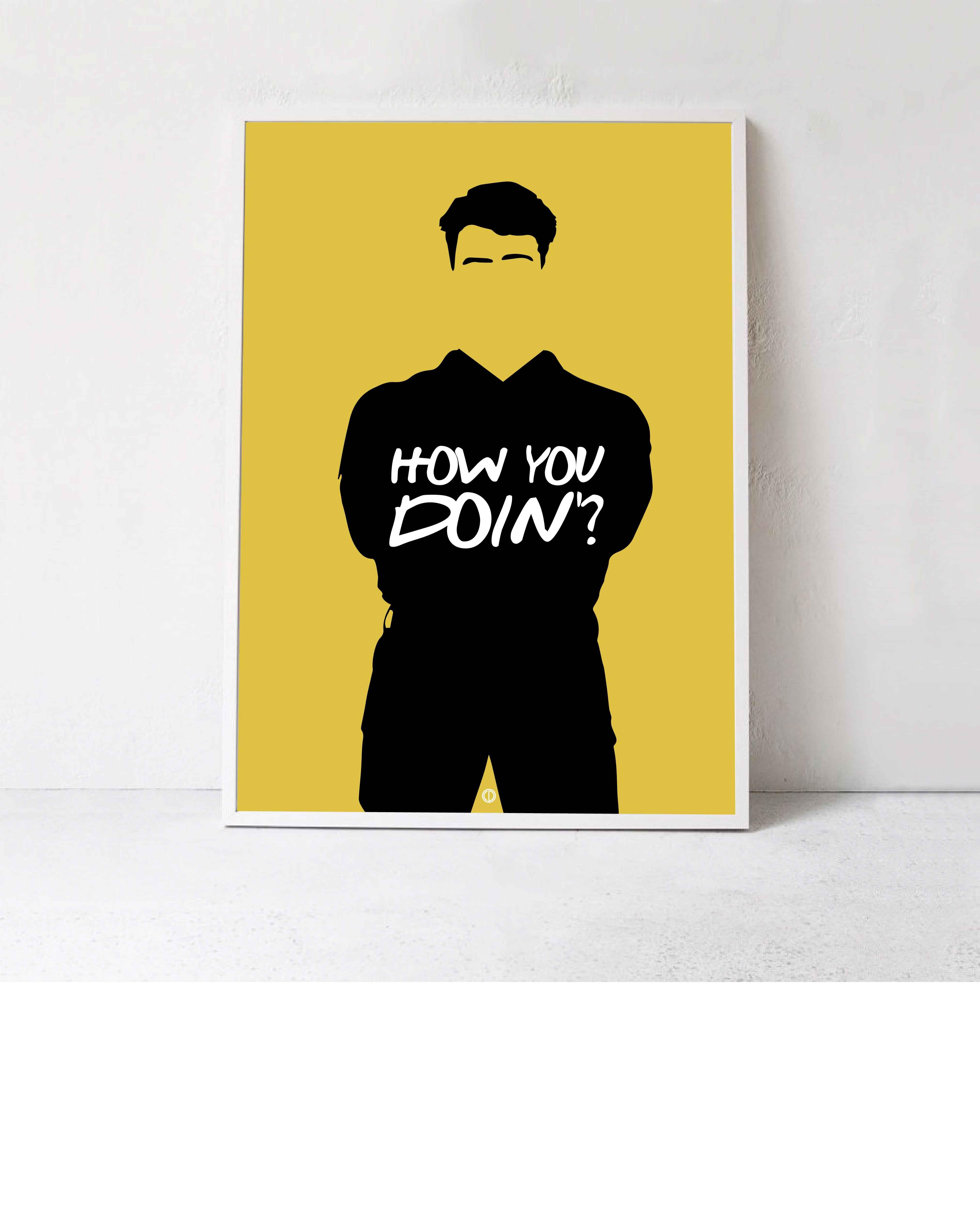 How You Doin Kob De Bedste Friends Plakater Lige Her Humoristiske Citater Plakater Sjoveste Citater
