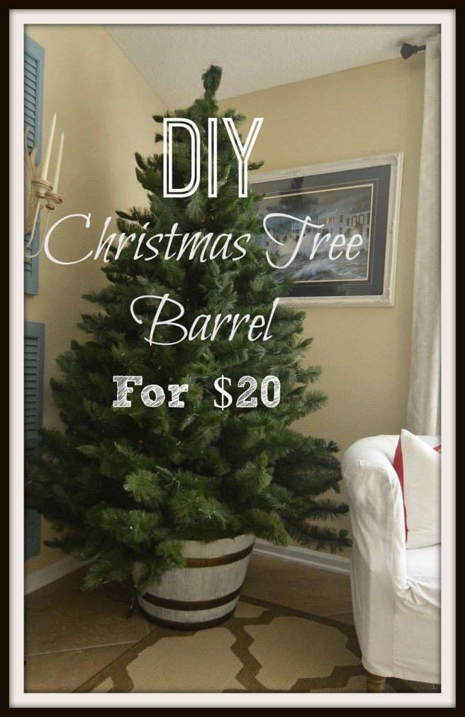 Diy Christmas Tree Barrel Stand Christmas Diy Diy Christmas Tree Diy Christmas Pictures