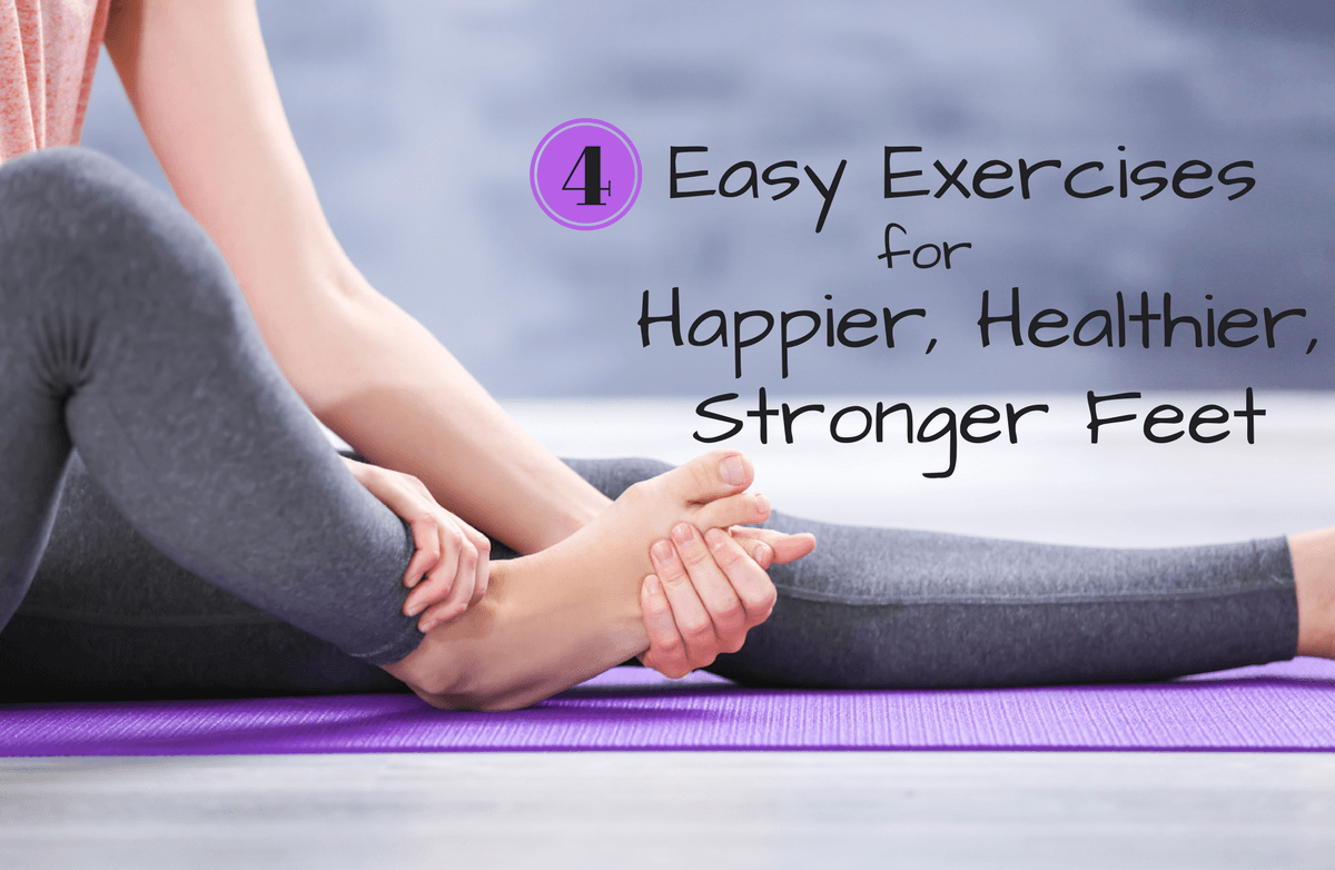 4 Exercises To Strengthen Your Feet Exercises Benefit And Muscles