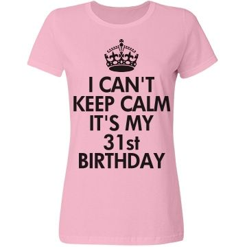 Its My 31st Birthday