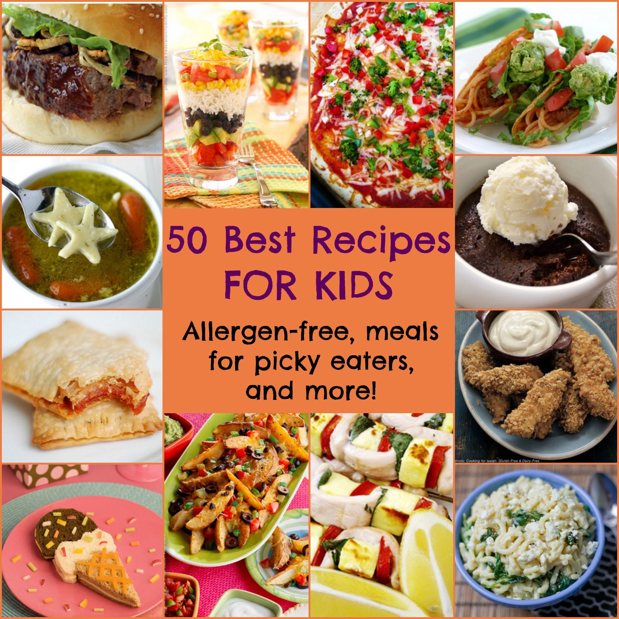 50 best recipes for kids picky eaters meals and 50th for Fun kids dinner ideas