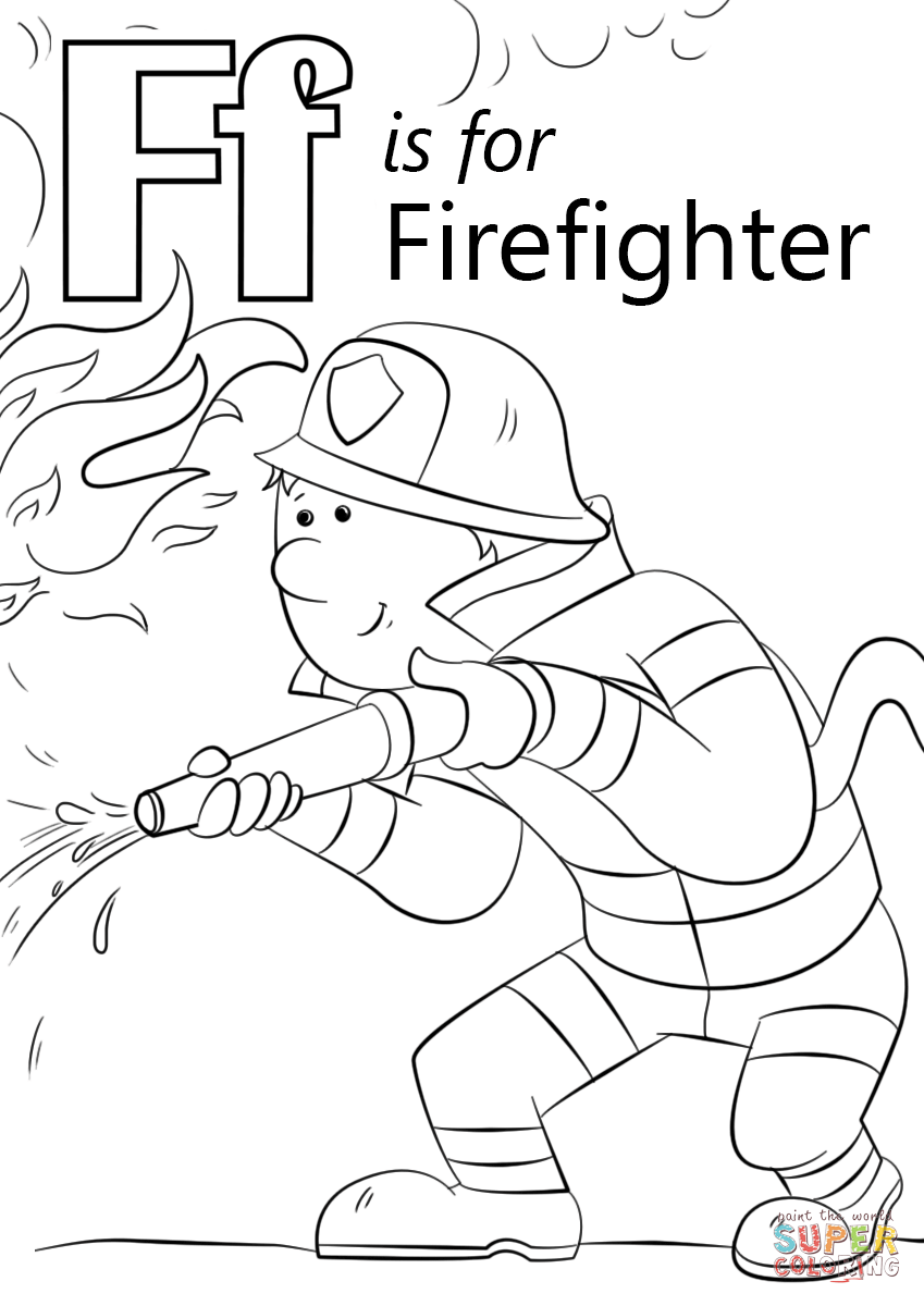 Letter f is for firefighter coloring page free printable coloring pages