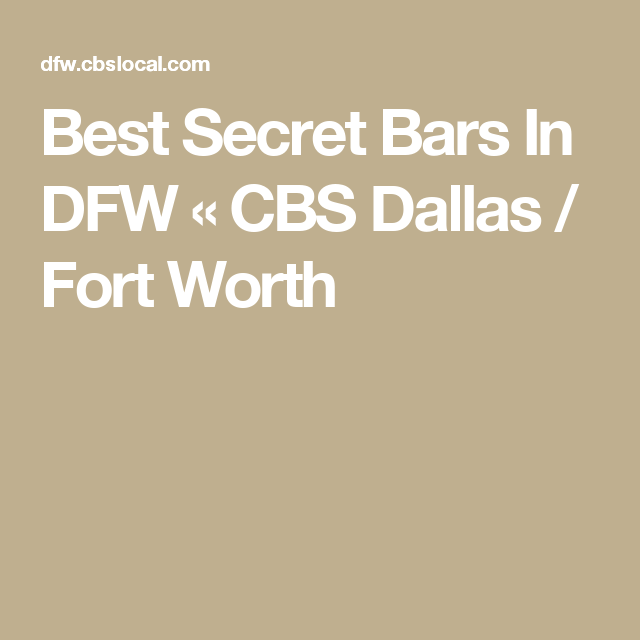 Best Secret Bars In DFW   Dallas fort worth, The secret