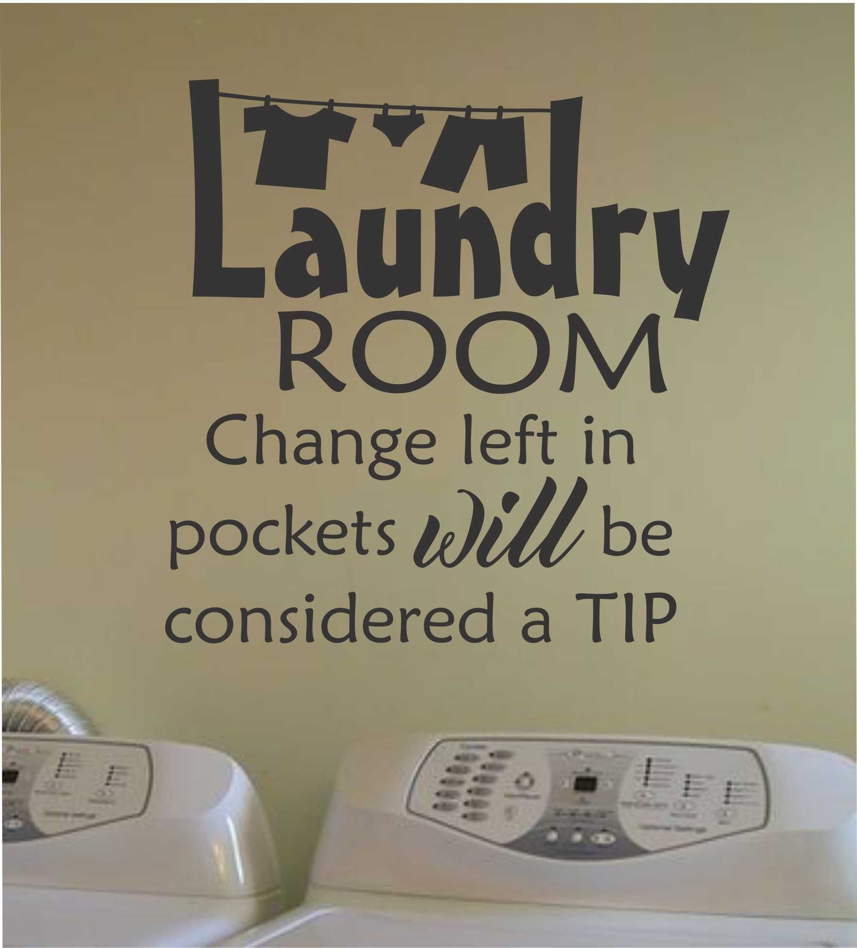 Vinyl Laundry Room Sayings Laundry Change In Pockets  Vinyl Lettering  Wall Quotes