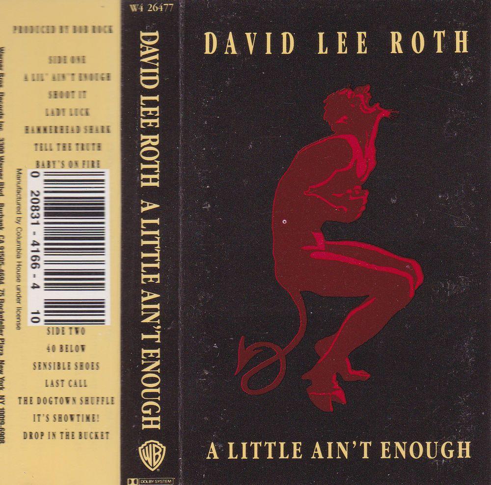 David Lee Roth A Little Ain T Enough 1991 Warner Bros Cassette David Lee Roth Cassette Warner Bros