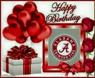 Happy Birthday Roll Tide Cards To Make Pinterest Roll tide
