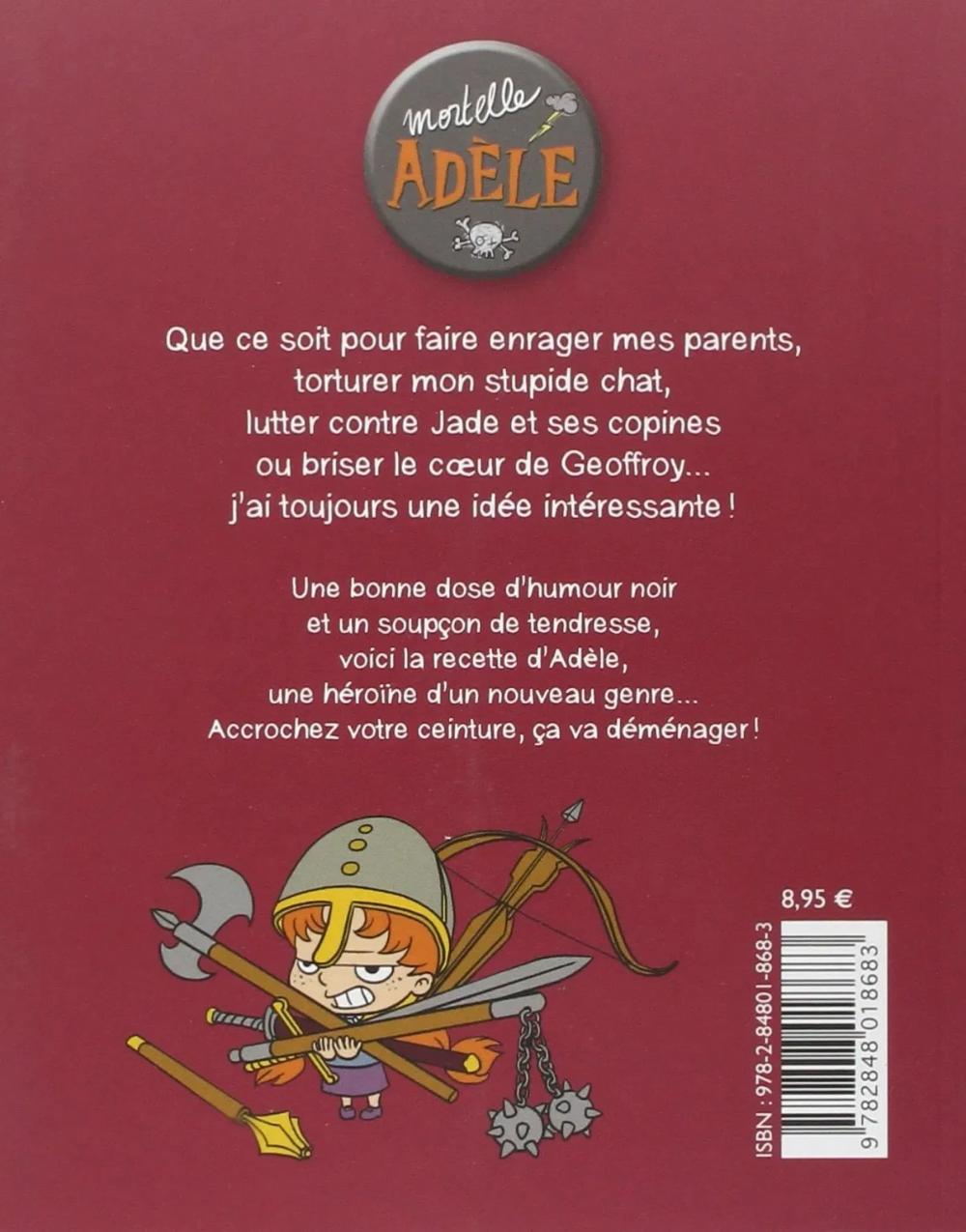 Mortelle Adele Tome 02 L Enfer C Est Les Autres Boutique Virtuel Com Humour Noir Adele Torturee
