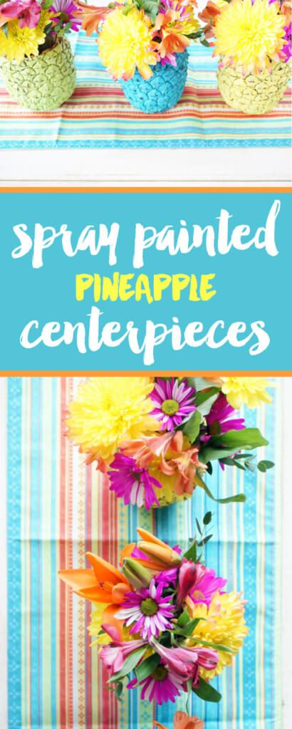 Spray Painted Pineapple Centerpieces for your next Summer Party! www.ourmessytable.com