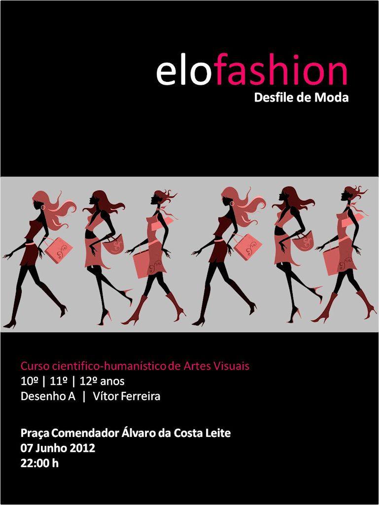 EloFashion # 7 de Junho, 2012 - 22h00 @ Festas de Santo António, Vale de Cambra