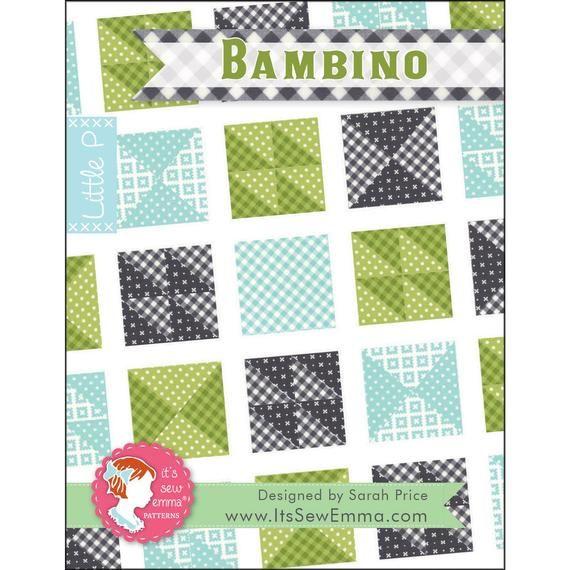 Bambino Quilt Pattern - It's Sew Emma Little P #IS