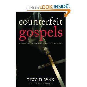 COUNTERFEIT GOSPELS TREVIN WAX EBOOK
