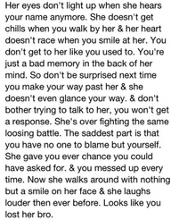 It's too late now... you lost her.