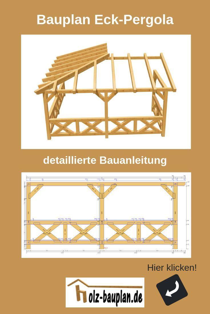 Eckpergola Holz Bauplan Pergola Selber Bauen Terrassenuberdachung Bauplan Pdf Sofort Download Indiv Pergola Selber Bauen Pavillon Selber Bauen Holz Bauplan
