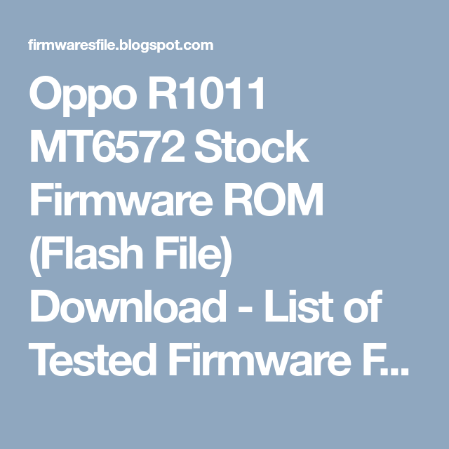 Oppo R1011 MT6572 Stock Firmware ROM (Flash File) Download
