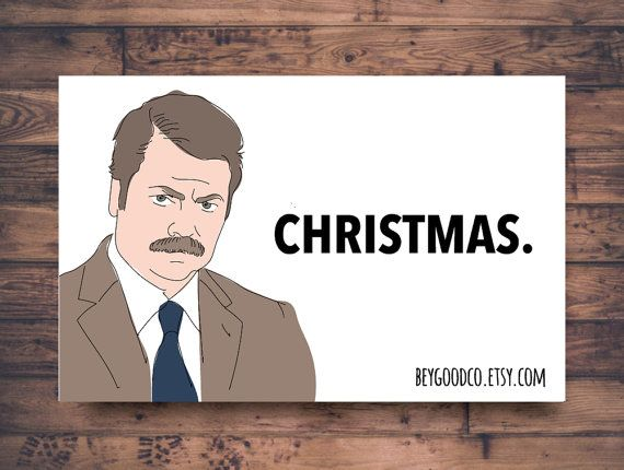 picture regarding Free Printable Funny Christmas Cards referred to as Ron Swanson Xmas. - Printable Xmas Card - Amusing