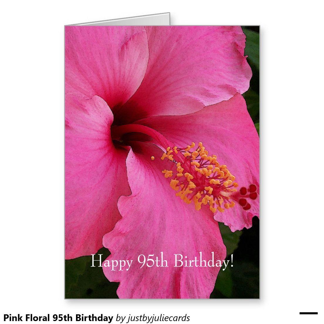 Pink Floral 95th Birthday Greeting Card 70th wedding