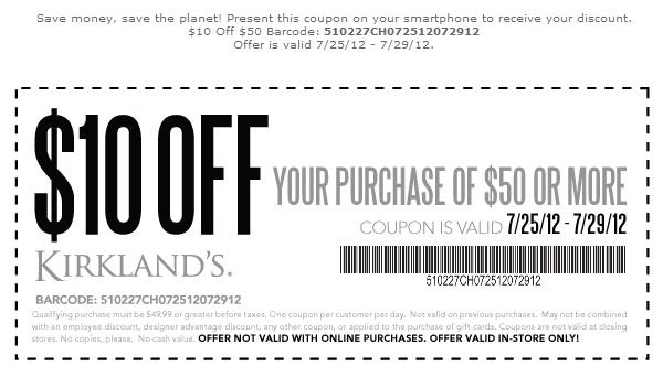 10 off  50 at Kirklands homegoods coupon via The Coupons App. 10 off  50 at Kirklands homegoods coupon via The Coupons App