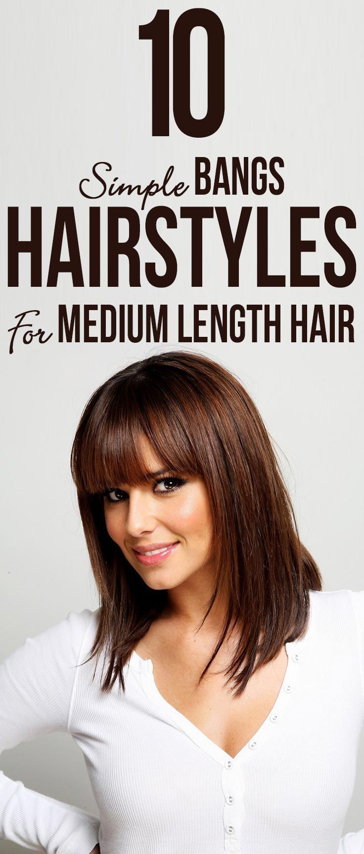 10 Simple Bangs Hairstyles For Medium Length Hair | Medium hair styles, Short hair styles, Hair ...