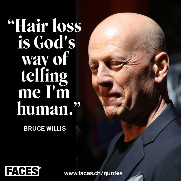 Funny Quote By Bruce Willis Face Quotes Funny Quotes Fall Humor