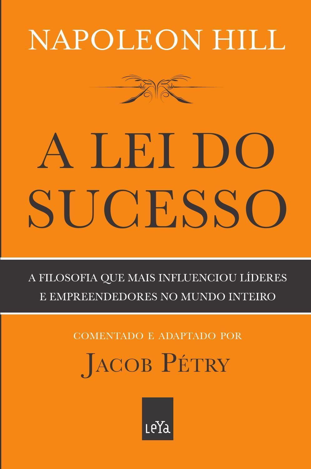 A Lei Do Sucesso Leitura De Livros Livros De Empreendedorismo