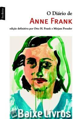 Baixar Livro O Diario De Anne Frank Otto H Frank Pdf Diario