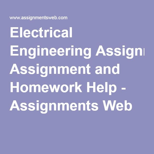 electrical engineering assignment  homework  assignments web homework assignment
