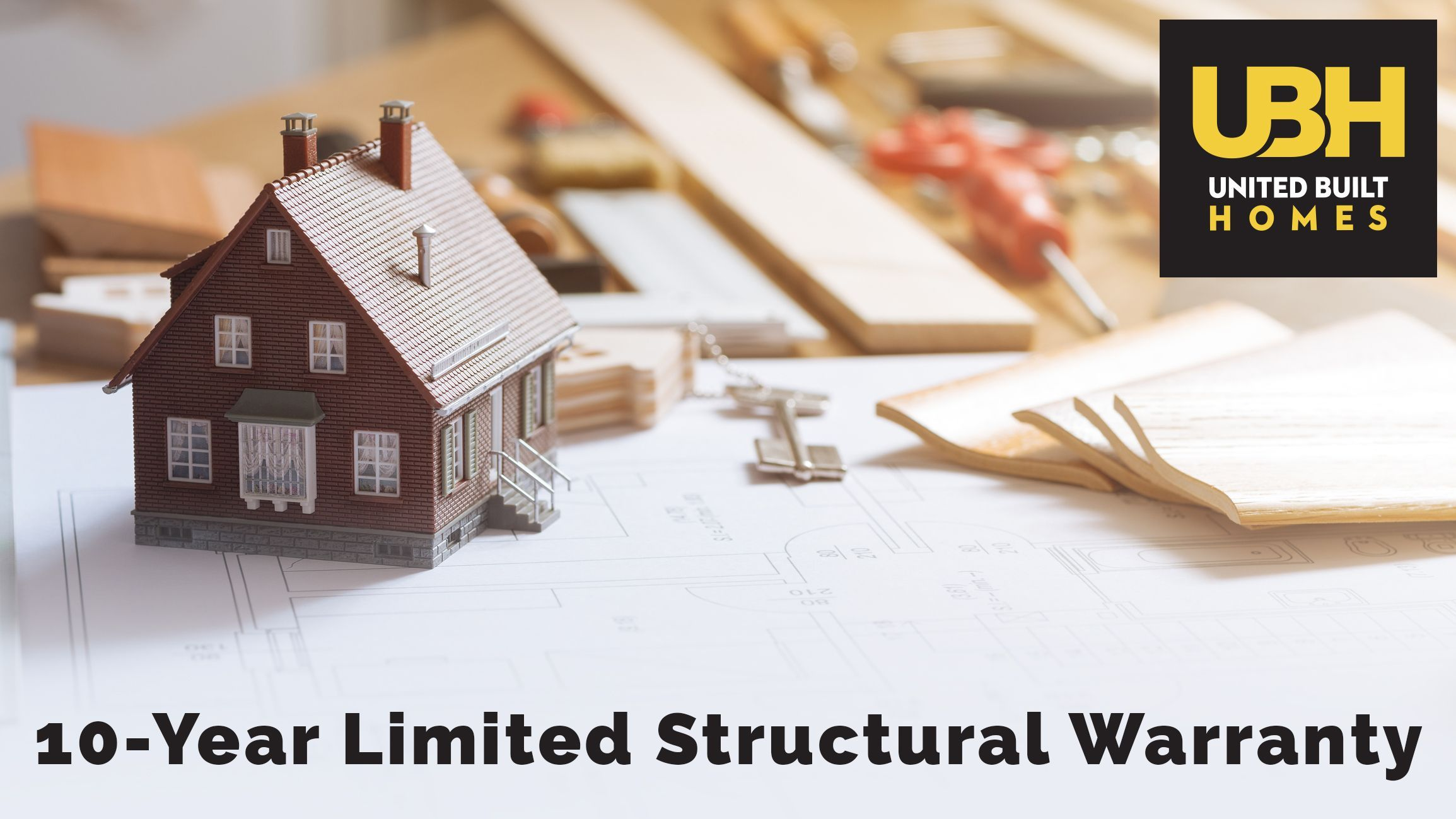 Did You Know That Ubh Offers A 10 Year Limited Structural Warranty