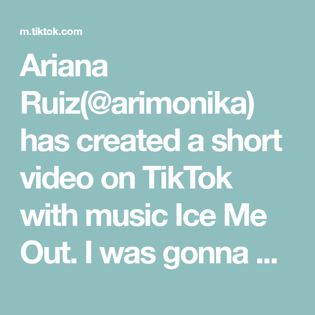 Ariana Ruiz Arimonika Has Created A Short Video On Tiktok With Music Ice Me Out I Was Gonna Do A Voiceover But This Song In 2020 Cooking Videos Mexican Moms Ariana