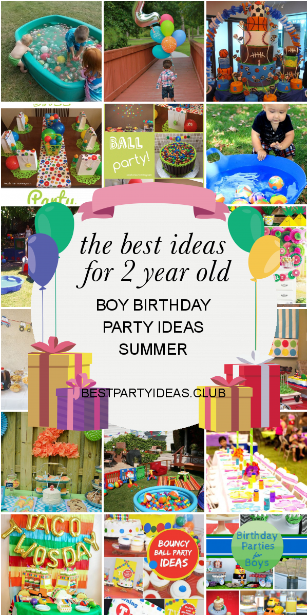 The Best Ideas For 2 Year Old Boy Birthday Party Ideas Summer Boy Birthday Parties 2 Year Old Boy Birthday Party 2 Year Old Birthday Party