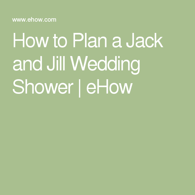 87ae2fb7645 How to Plan a Jack and Jill Wedding Shower