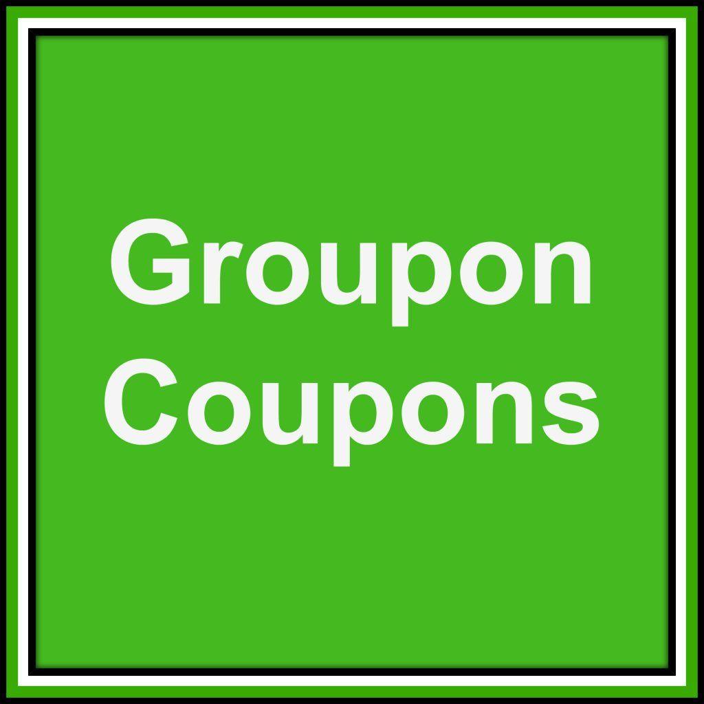 Groupon Coupons ~ Savings Made Easy