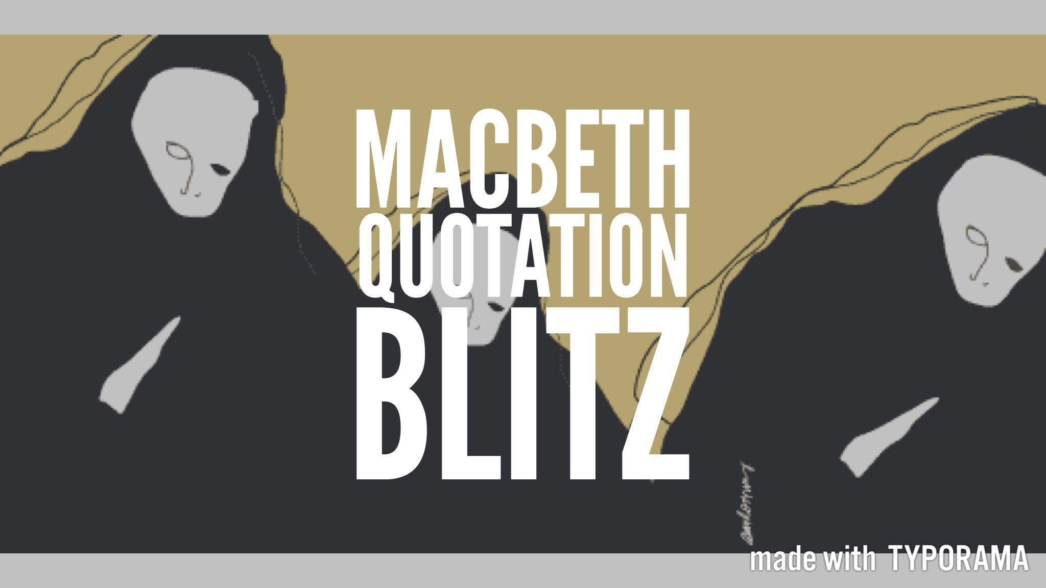 Macbeth Quotation Blitz