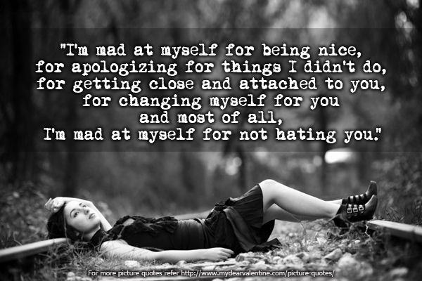 I m mad at myself for being in love with you   LOVE LOVE ...