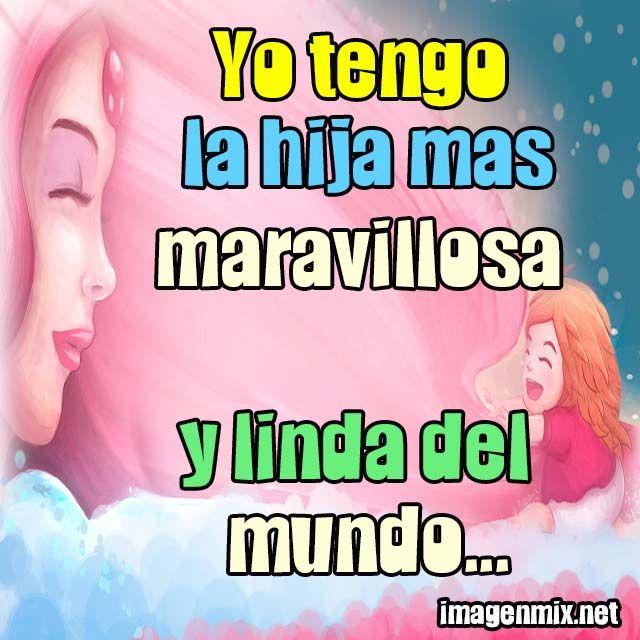 20 Tarjetas De Amor Para Una Hija Spanish Quotes Funny Funny Quotes 2nd Grade Spelling