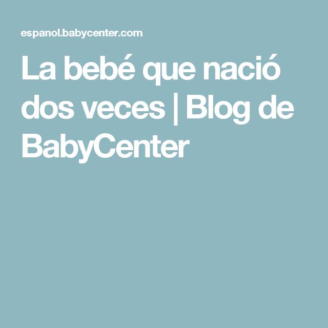La bebé que nació dos veces | Blog de BabyCenter
