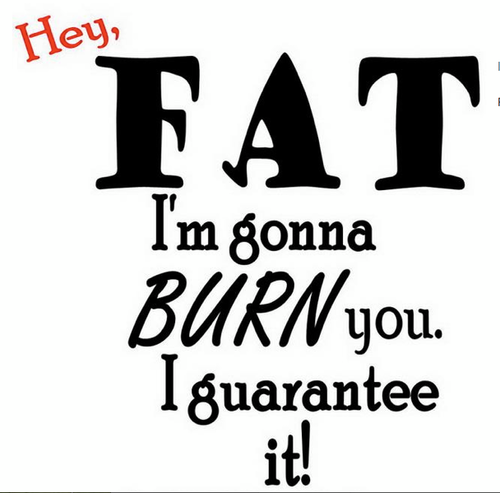 Buuuuurn your fat