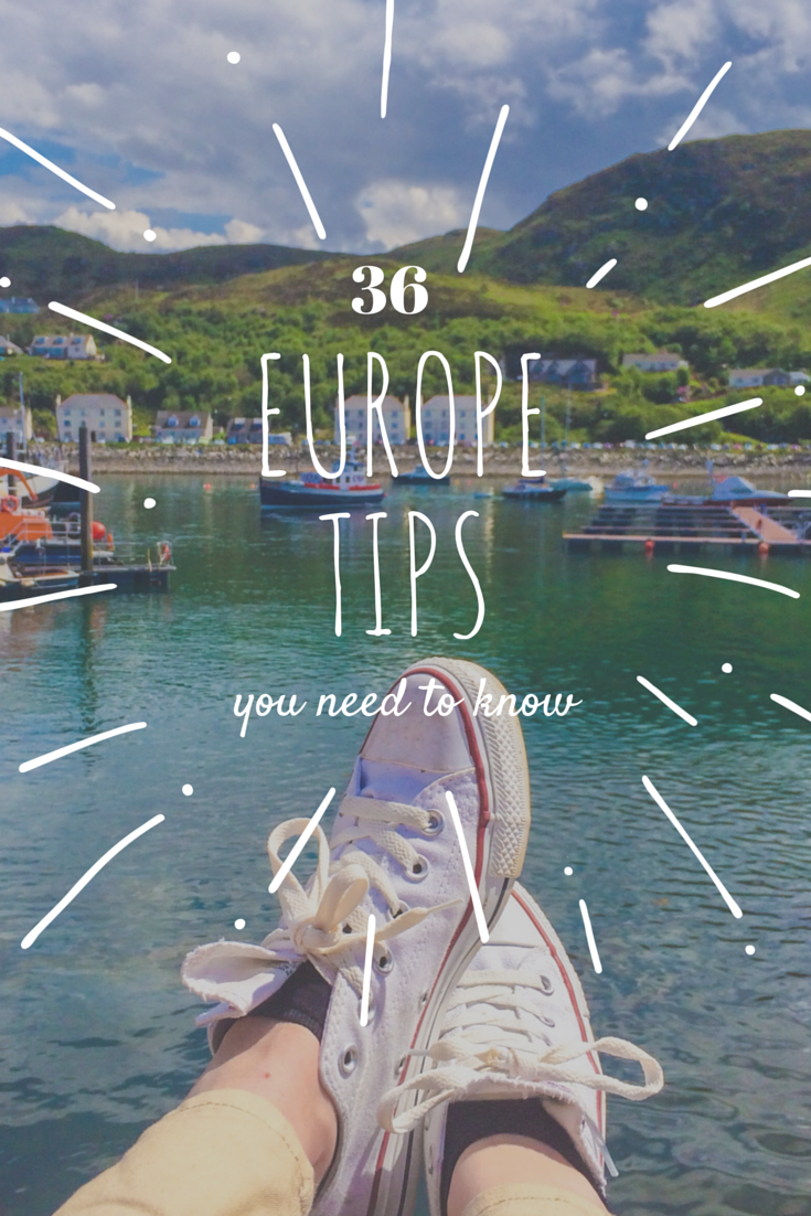 read this before you head abroad. 36 tips to help you explore europe